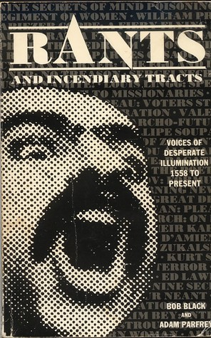 Rants and Incendiary Tracts (1989)
