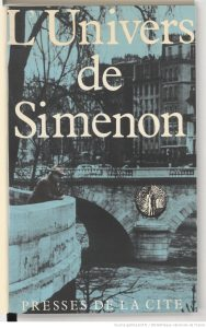 L'Univers de Simenon, sous la direction de Maurice Piron avec la collaboration de Michel Lemoine