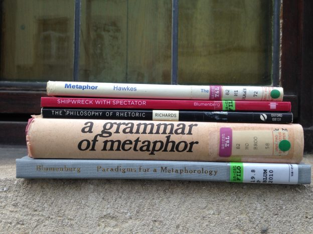 From top to bottom: Metaphor (1972) by Hawkes, Shipwreck With Spectator (1979) by Hans Blumenberg, The Philosophy of Rhetoric (1936) by I. A. Richards, A Grammar of Metaphor (1958) by Brooke-Rose and Paradigms for a Metaphorology (1960) by Blumenberg.