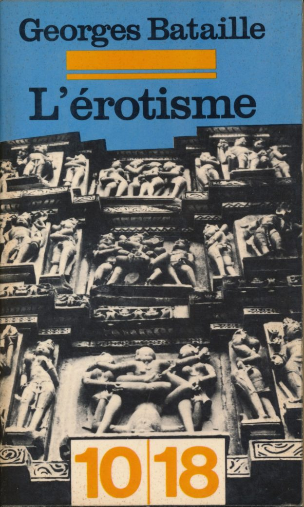 L'erotisme by Georges Bataille in the 10-18 edition